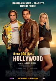 Once Upon a Time in Hollywood - A fost odată la... Hollywood (2019) - Film  - CineMagia.ro